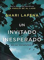Nueva novela de Shari Lapena. Un Invitado Inesperado.
